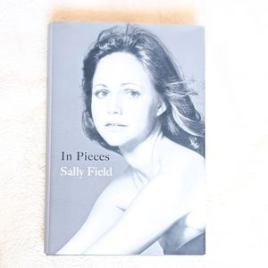In Pieces by Sally Field, A Memoir
